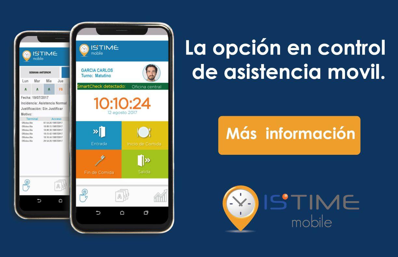 Is Time Mobile | La opción en el control de asistencia movil. Da clic para mas información.